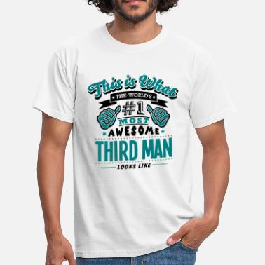 The Third Man third man world no1 most awesome copy - Men's T-Shirt