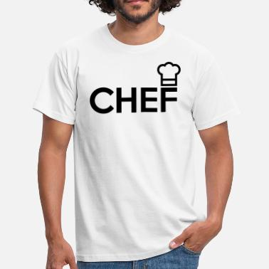 Chef Quotes CHEF - Men's T-Shirt