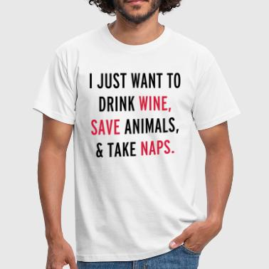 Drink Wine & Save Animals  - Mannen T-shirt