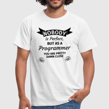 Nobody is Perfect, but as an Engineer you are Pret - Men's T-Shirt
