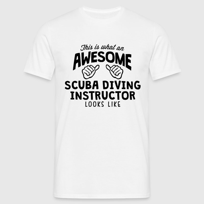 awesome scuba diving instructor looks li - Men's T-Shirt