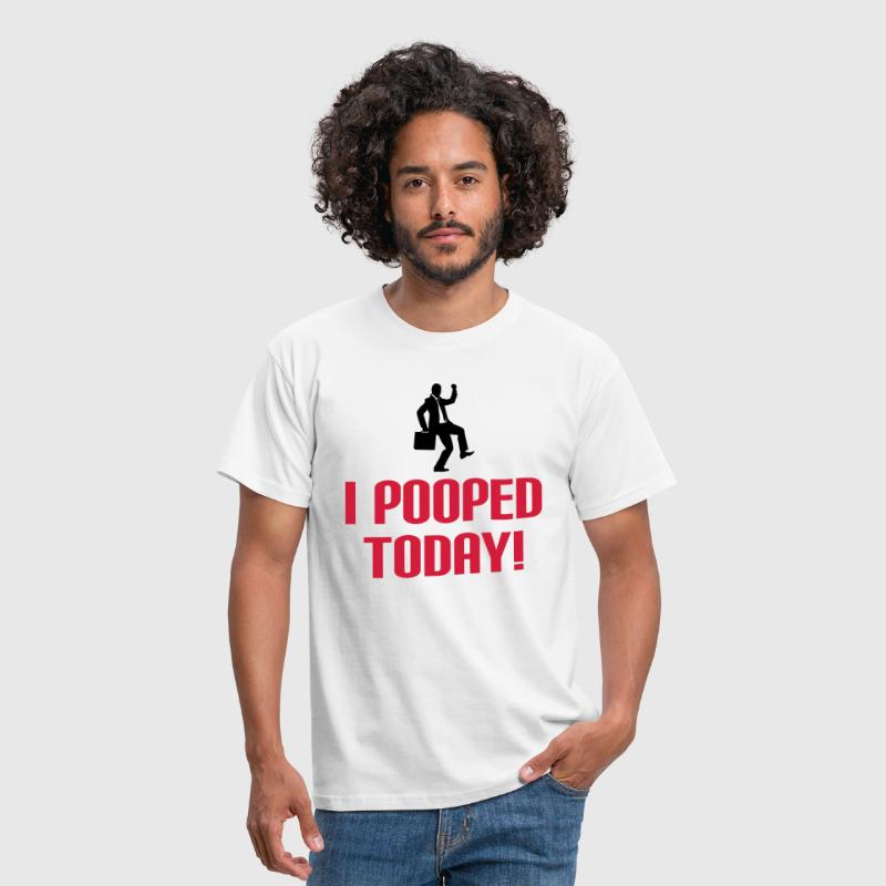 I Pooped Today - Mannen T-shirt