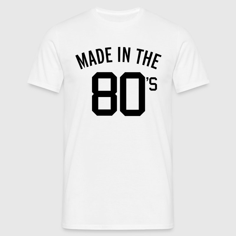 Made In The 80's  - Camiseta hombre