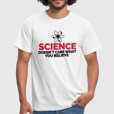 Science Geek Science Doesn't Care - Men's T-Shirt