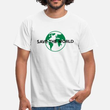 Save The World Save the world - Männer T-Shirt