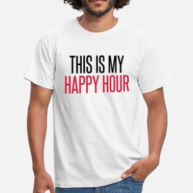 Happy Hour Happy Hour - Men's T-Shirt