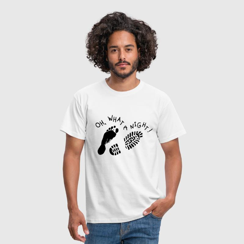 Oh, what a night! - Men's T-Shirt