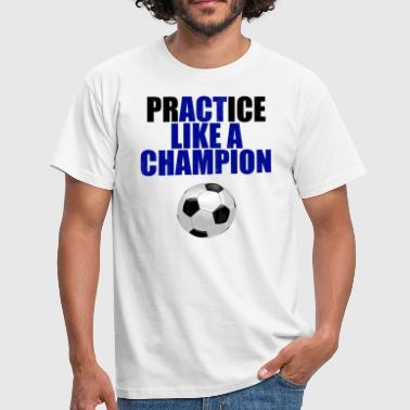 Football Sayings Football Saying Football Sayings - Men's T-Shirt