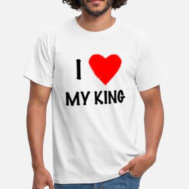 I Love My Boyfriend I Love My KING - Herre-T-shirt