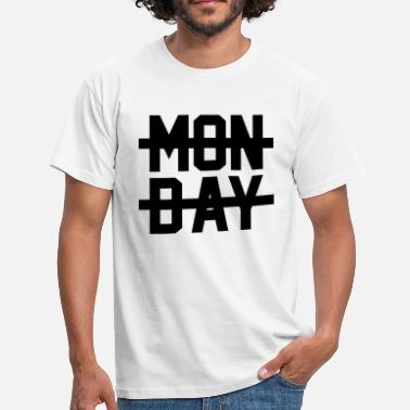 Monday Quote Monday Quote Monday - Men's T-Shirt