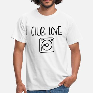 Clubbing Club Love - Men's T-Shirt