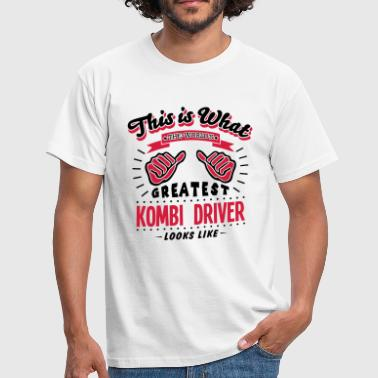 Kombi kombi driver worlds greatest looks like - Men's T-Shirt