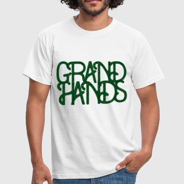 Grand Hands - Fight Waste, Plant Love, Stay Green - Männer T-Shirt