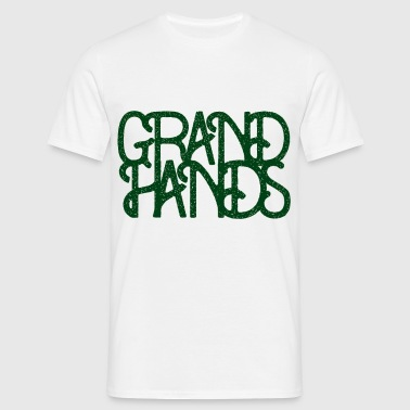 Grand Hands - Fight Waste, Plant Love, Stay Green - Camiseta hombre