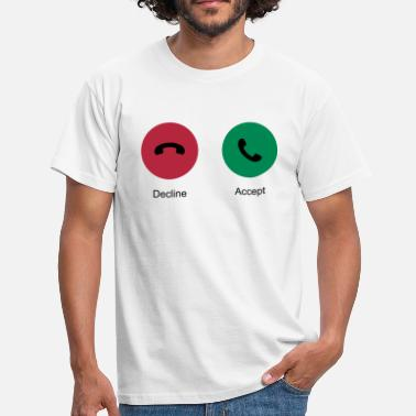 Decline Decline Accept (Phone Call) - Men's T-Shirt