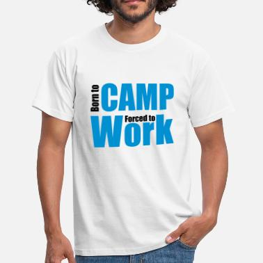 To Camp camping - Men's T-Shirt