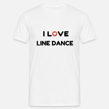 Linedancing I love Line Dance - Shirt for Linedancer - Men's T-Shirt