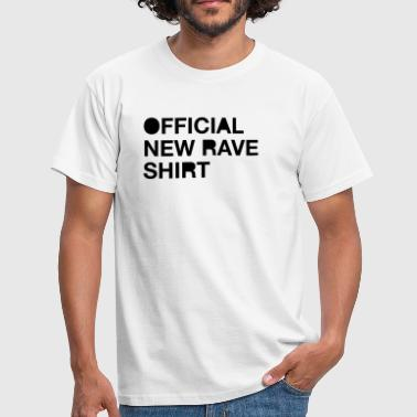 Official New Rave Shirt - T-shirt Homme