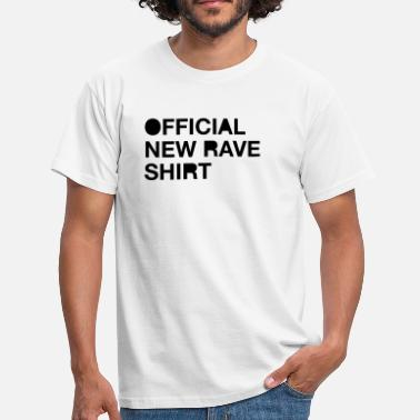 New Rave Official New Rave Shirt - T-shirt mænd