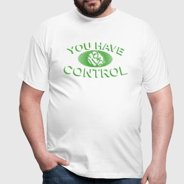 You have Control Pop Art - Maglietta da uomo
