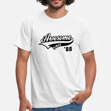 Awesome Since Awesome SINCE 1988 - Birthday Geburtstag Anniversaire - Männer T-Shirt