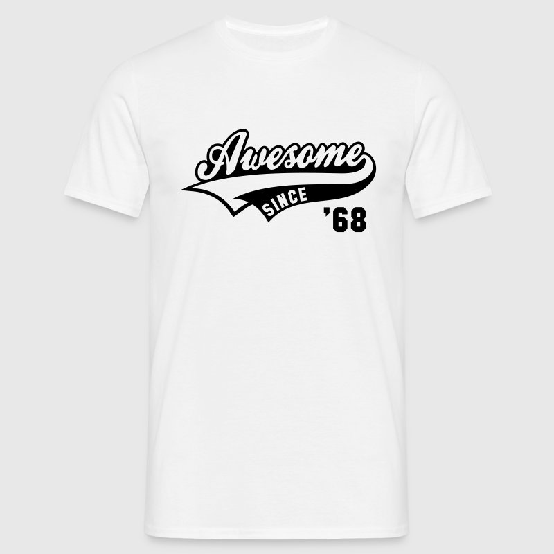 Awesome SINDS 1968 - Birthday Anniversary - Mannen T-shirt