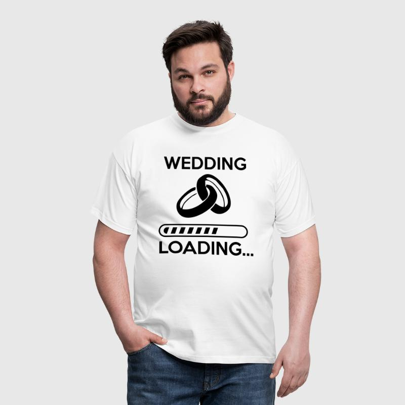 wedding loading - Stag do - hen party - Men's T-Shirt