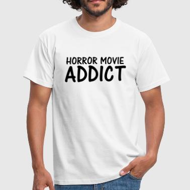 horror movie addict - Men's T-Shirt