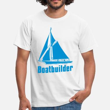 Builders Boatbuilder - Men's T-Shirt