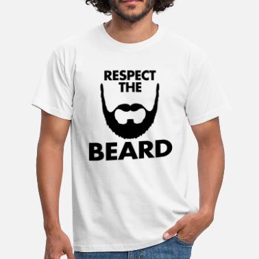 Cool Quotes Respect The Beard - Men's T-Shirt