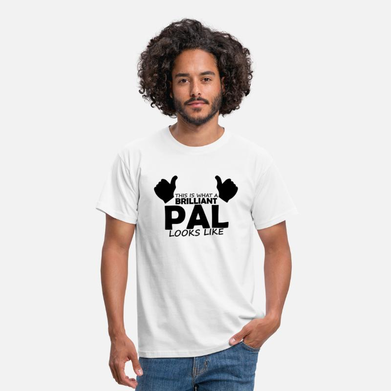 Pal T-Shirts - brilliant pal - Men's T-Shirt white