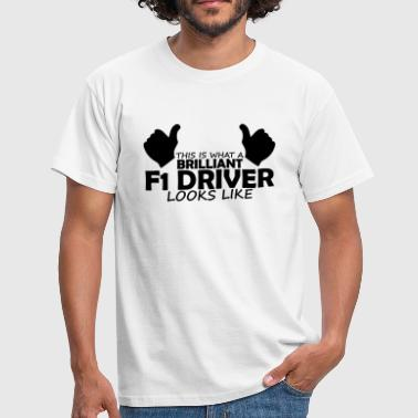 brilliant f1 driver - Men's T-Shirt