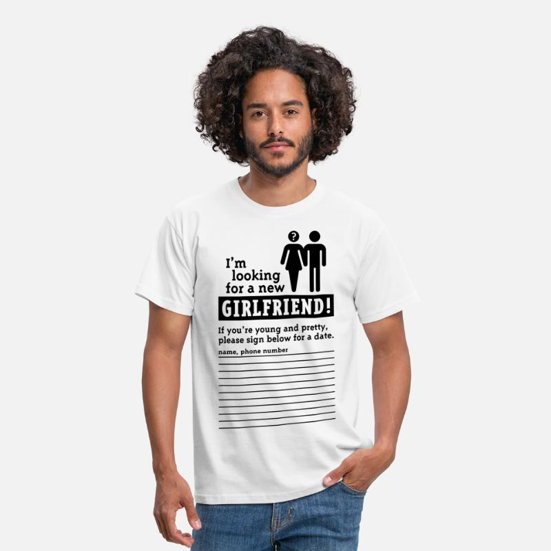 Girlfriend T-Shirts - Looking For A Girlfriend (M) - Men's T-Shirt white