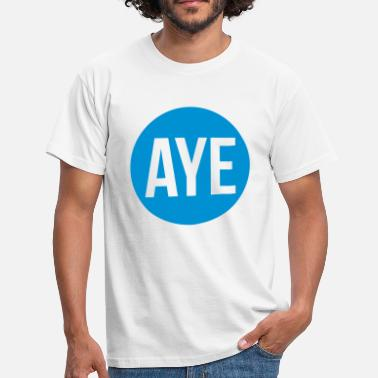 Aye Scottish Referendum Aye - Men's T-Shirt