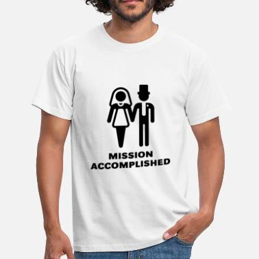 Mission Mission Accomplished, New (Wedding / Marriage) - Men's T-Shirt