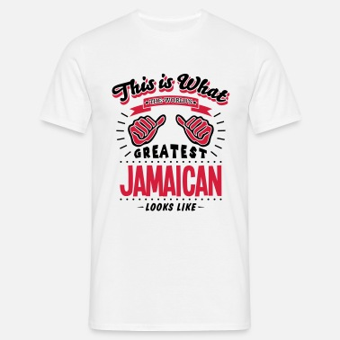 Jamaican jamaican worlds greatest looks like - Men's T-Shirt