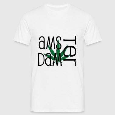 Amsterdam - Cannabis - Marijuana - Humor Buttons - Men's T-Shirt