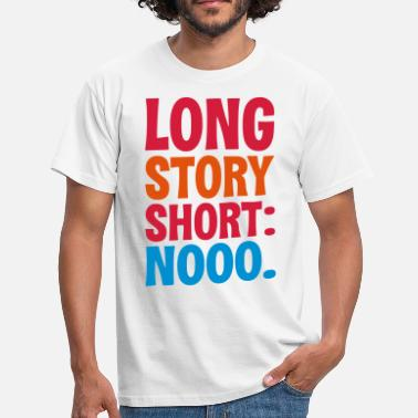 Fucking Hell LONG STORY SHORT - HELL / FUCK NO - Men's T-Shirt