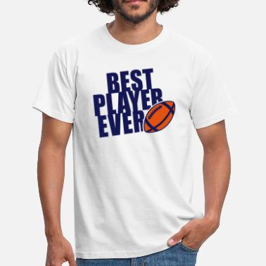 Best Football BEST FOOTBALL / RUGBY PLAYER EVER 2C T-Shirt NW - T-shirt herr