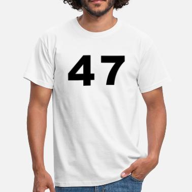 Number 47 Number - 47 – Forty Seven - Men's T-Shirt