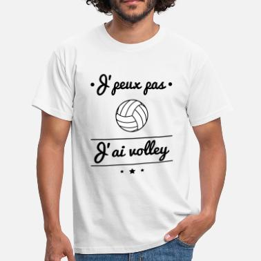 Volley J'peux pas j'ai volley, volleyeur, volleyeuse - T-shirt Homme