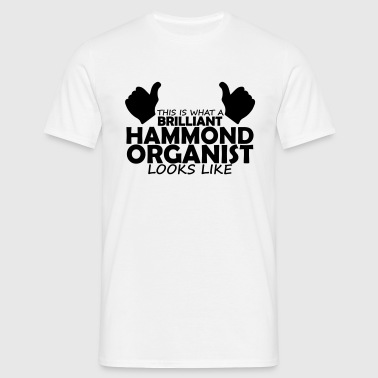 brilliant hammond organist - Men's T-Shirt