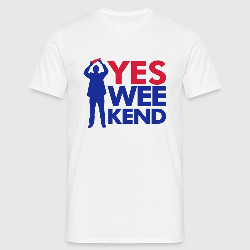 Yes Wee-kend - Mannen T-shirt
