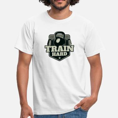Train Hard Train hard - Men's T-Shirt