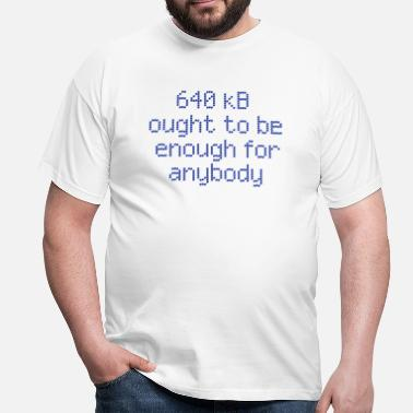 Parodie 640 kb for anybody - T-shirt Homme