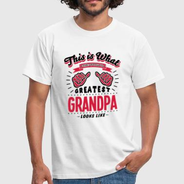 grandpa worlds greatest looks like - Men's T-Shirt
