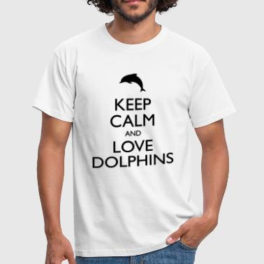 Keep Calm And Love Dolphins - T-shirt Homme