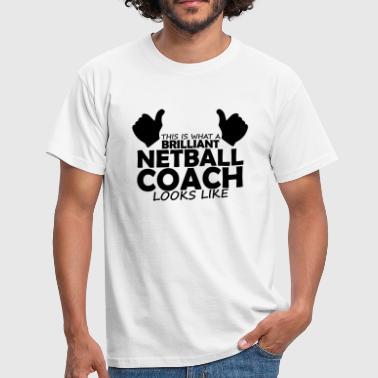 brilliant netball coach - Men's T-Shirt