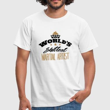 worlds shittest martial artist - Men's T-Shirt