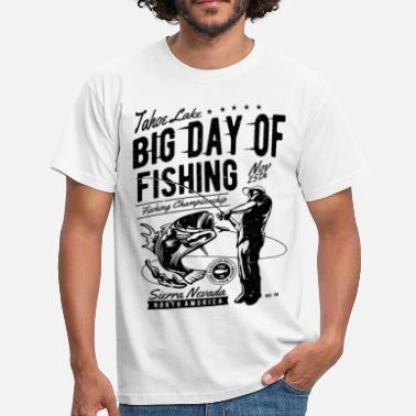 Big Day Big Day of Fishing - Men's T-Shirt
